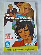 Ineke en Anneke getrouwd by Netty…