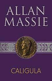Caligula de Allan Massie