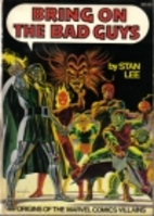 Bring on the Bad Guys: Origins of the Marvel…