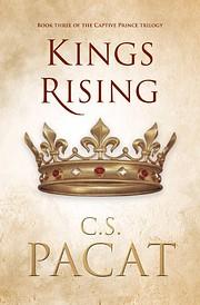 Kings rising de C. S. Pacat