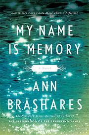 My Name is Memory por Ann Brashares