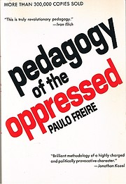 Pedagogy of the Oppressed de Paulo Freire