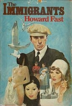 The Immigrants by Howard Fast