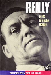 Reilly : a life in rugby league de M. Reilly