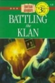 Battling the Klan (The American Adventure…