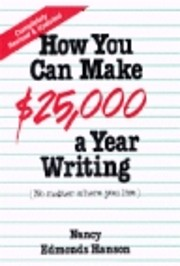 How You Can Make $25,000 a Year Writing: No…