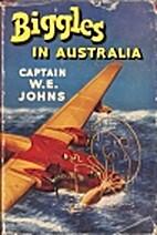 Biggles in Australia by W. E. Johns