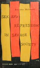 Sex and Repression in Savage Society by…
