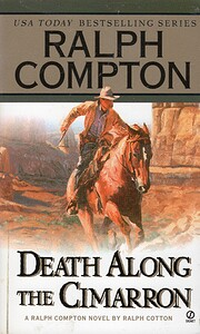Death Along the Cimarron (Ralph Compton…