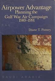 Airpower advantage : planning the Gulf War…