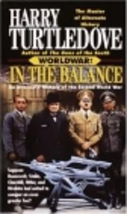 In the Balance (Worldwar Series, Volume 1)…