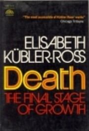Death: The Final Stage of Growth (Human…