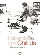 Hablando con Chillida, escultor vasco…