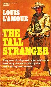 The Tall Stranger av Louis L'Amour