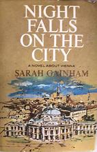 Night Falls on the City by Sarah Gainham