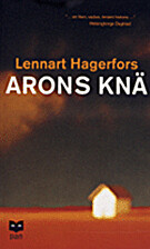Arons knä by Lennart Hagerfors