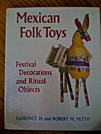 Mexican Folk Toys : Festival Decorations and…