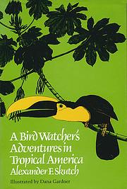 A Bird Watcher's Adventures in Tropical…