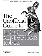 The Unofficial Guide to LEGO MINDSTORMS…