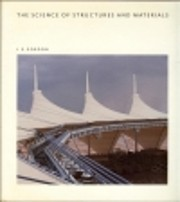 The Science of Structures and Materials…