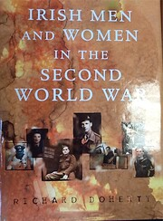Irish Men and Women in the Second World War…