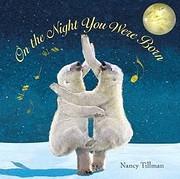 On the Night You Were Born av Nancy Tillman