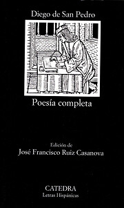 Poesía Completa de Diego de San Pedro