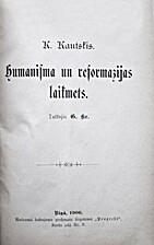 Humānisma un reformācijas laikmets by Karl…
