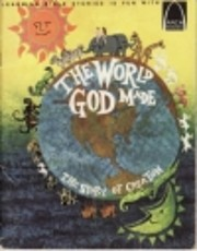 The World God Made: The Story of Creation…