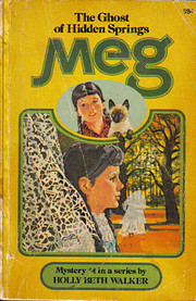Meg and the ghost of hidden springs af Holly…
