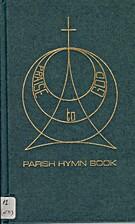 Praise to God parish hymn book : Revised…