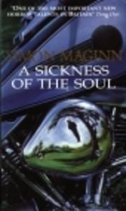 A Sickness of the Soul por Simon Maginn