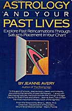 Astrology and Your Past Lives by Jeanne…