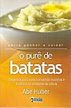 O purê de Batatas , segredos para uma…