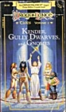 Kender, Gully Dwarves and Gnomes by Margaret…