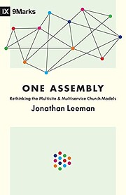 One Assembly: Rethinking the Multisite and…