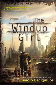 The Windup Girl de Paolo Bacigalupi