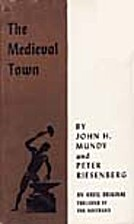 The medieval town by John Hine Mundy