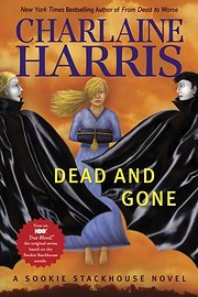 Dead And Gone (Sookie Stackhouse/True Blood,…