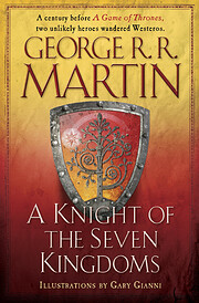 A Knight of the Seven Kingdoms (A Song of…