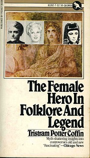 The Female Hero in Folklore and Legend…