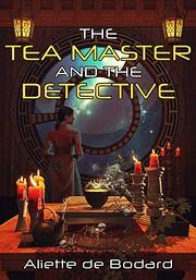 The Tea Master and the Detective av Aliette…