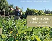 Jardins ouvriers, jardins enchantés by…