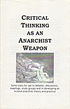Critical Thinking as an Anarchist Weapon by…