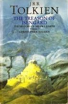 Treason of Isengard {History of…