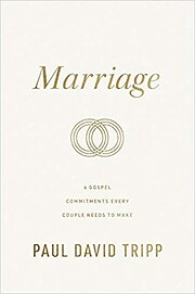 Marriage: 6 Gospel Commitments Every Couple…
