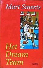 Het dream team by Mart Smeets