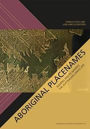 Aboriginal Placenames : Naming and Re-naming…