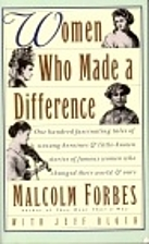 Women Who Made a Difference by Malcolm…