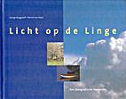 Licht op de Linge by George Burggraaff